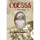 Odessa a Child's Story 9781425928087 by Norma Register Paperback