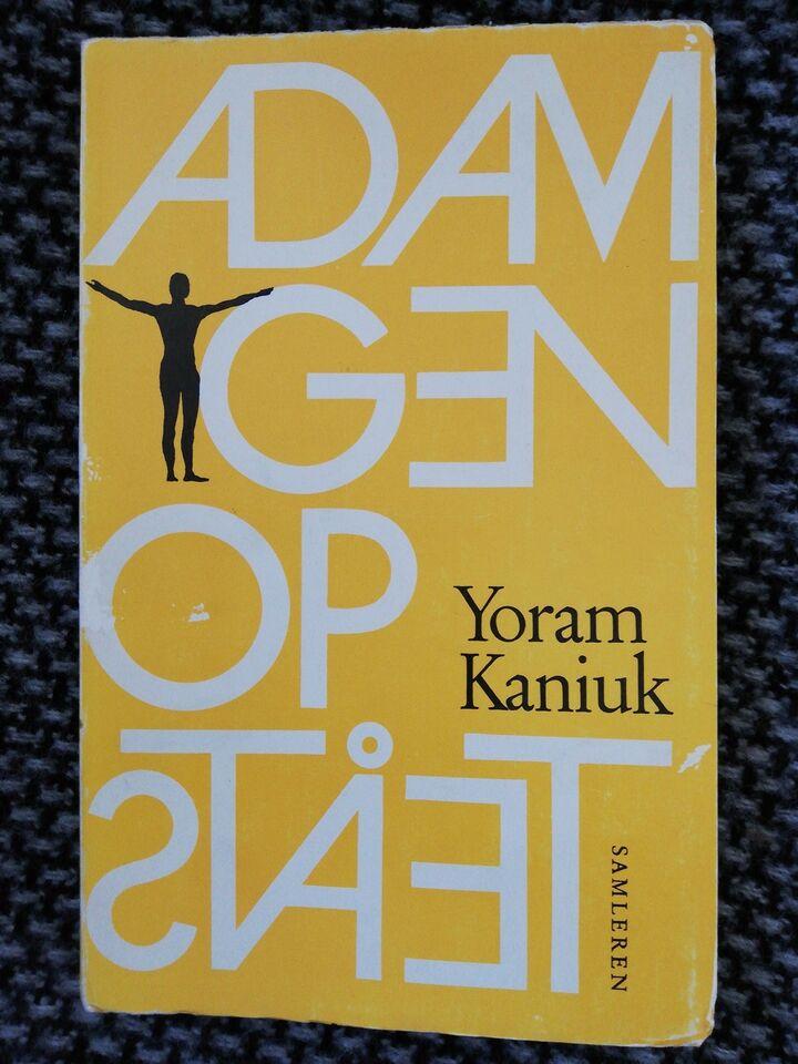 ADAM GENOPSTÅET, Yoram Kaniuk, genre: roman