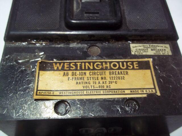 WESTINGHOUSE CIRCUIT BREAKER AB DE-ION 15A 15 A AMP 600 VAC F 3 POLE 1222032