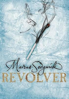 """AS NEW"" Sedgwick, Marcus, Revolver, Book"