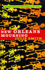 New Orleans Mourning by Julie Smith (Paperback, 1998)