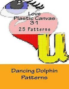 Love-Plastic-Canvas-31-by-Patterns-Dancing-Dolphin-Paperback