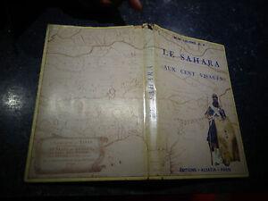 Ethnologie-Exploration-Afrique-LE-SAHARA-AUX-CENT-VISAGES-M-H-Lelong-1945