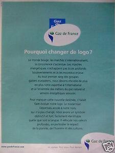 PUBLICITE-2002-GDF-GAZ-DE-FRANCE-POURQUOI-CHANGER-DE-LOGO-ADVERTISING