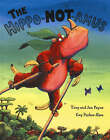 The Hippo-NOT-amus by Jan Parker, Tony Parker (Paperback, 2004)
