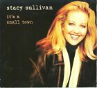 It's a Small Town * by Stacy Sullivan (CD, 2008, 2 Discs, LML Music)