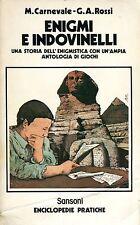 M. Carnevale G.A. Rossi ENIGMI E INDOVINELLI UNA STORIA DELL'ENIGMISTICA 1981