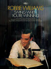 Swing When You're Winning: (Piano, Vocal, Guitar) by Robbie Williams (Paperback, 2007)