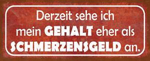 Content Rather Schmerzensgeld Tin Sign Shield Arched 10 X 27 CM K0615