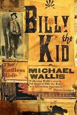 Billy the Kid : The Endless Ride by Michael Wallis (2008, Paperback)