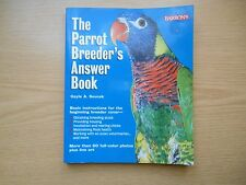 The Parrot Breeder's Answer Book by Gayle Soucek (2001, Paperback)