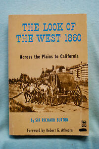 The-Look-of-the-West-1860-Across-the-Plains-to-California-Sir-Richard-Burton