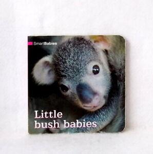 Smart-Babies-Little-Bush-Babies-used-board-book-Australian-animals-photos-humor