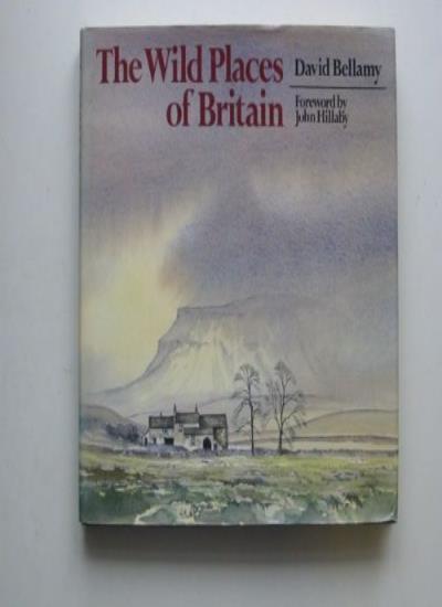 The Wild Places of Britain,David Bellamy