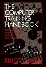 The Computer Training Handbook: Strategies for Helping People to Learn