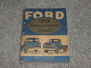 1958 Ford F100 F250 F350 Pickup Truck Factory Parts Catalog