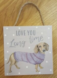 5817dcd2a1 Dog lovers gift idea hanging plaque'Love You Long Time' Dachshund ...