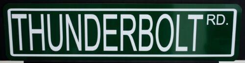 METAL STREET SIGN THUNDERBOLT ROAD 427 FORD FAIRLANE SUPER STOCK TEARDROP SCOOP
