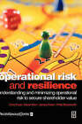 Operational Risk and Resilience: Understanding and Minimising Operational Risk to Secure Shareholder Value by Philip Bloodworth, James Porter, Chris Frost, David Allen (Hardback, 2000)