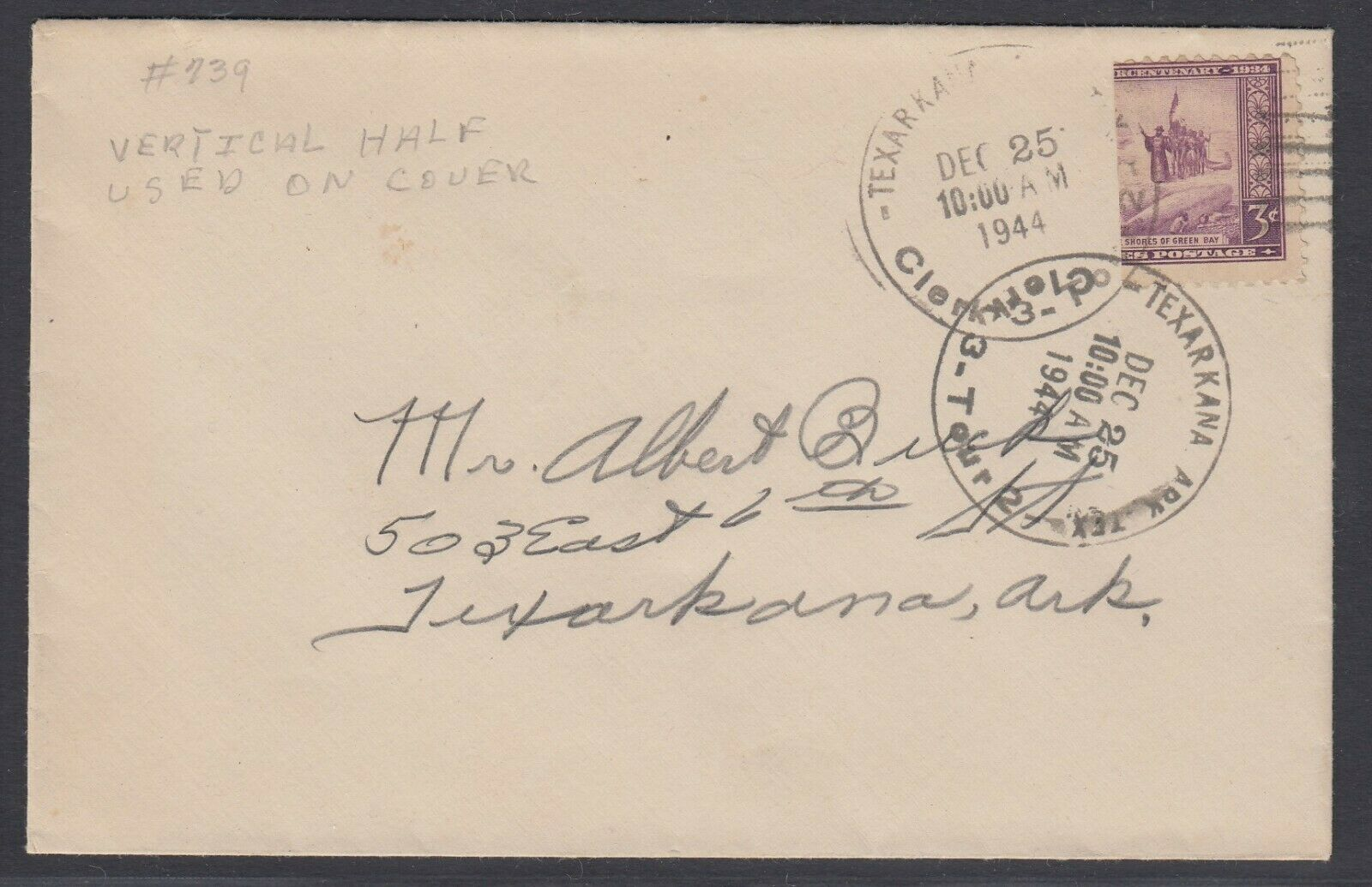 US Sc 739 - 1944 Vertical BISECT on cover from Texarkana Ark address locally