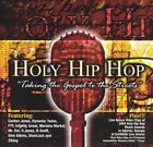 Holy Hip Hop: Taking the Gospel to the Streets by Various Artists (CD, Jun-2004, EMI Gospel Music)