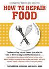 How To Repair Food 3rd Ed by Tanya Zeryck, John Bear, Marina Bear (Paperback, 2010)