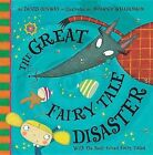 The Great Fairy Tale Disaster by David Conway (Hardback, 2012)