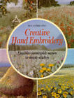 Creative Hand Embroidery by Sue Newhouse (Paperback, 1993)