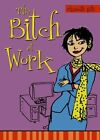 The Bitch at Work by Elizabeth Hilts (Paperback / softback, 2007)