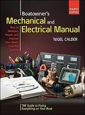 BOATOWNERS MECHANICAL AND ELECTRICAL MANUAL [9780 - NIGEL CALDER (HARDCOVER) NEW