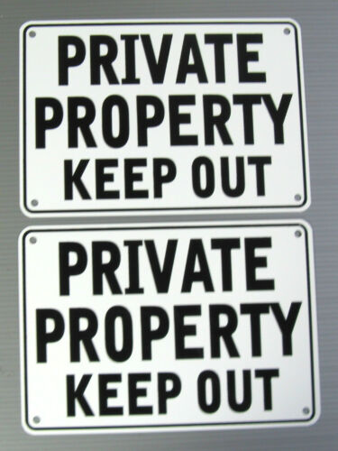 "METAL /""PRIVATE PROPERTY KEEP OUT/"" WARNING  2 SIGN SET"
