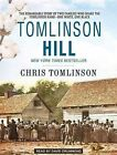 Tomlinson Hill: The Remarkable Story of Two Families Who Share the Tomlinson Name - One White, One Black by Chris Tomlinson (CD-Audio, 2014)
