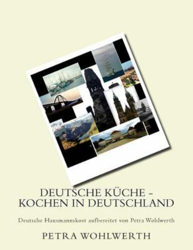 Deutsche Küche - Kochen in Deutschland : Deutsche ...