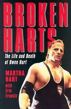 Broken Harts: The Life and Death of Owen Hart by Hart, Martha