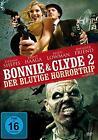 Bonnie & Clyde 2 - Der blutige Horrortrip (2014)