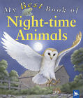 My Best Book of Night-time Animals by Belinda Weber (Paperback, 2006)