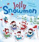 Jolly Snowmen by Little Tiger Press Group (Novelty book, 2014)