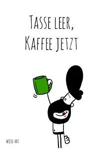 tasse-leer-kaffee-jetzt-Bartman-PostkarteA6-Liebeskarte-Karte-lustig