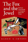The Fox and the Jewel: Shared and Private Meanings in Contemporary Japanese Inari Worship by Karen A. Smyers (Paperback, 1998)