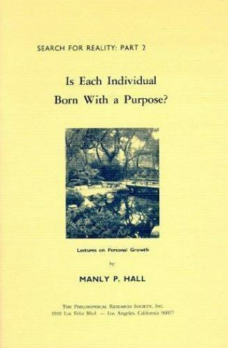 Is Each Individual Born with a Purpose? by Manly P. Hall (Paperback)