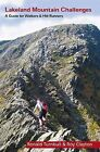 Lakeland Mountain Challenges: A Guide for Walkers and Fellrunners by Ronald Turnbull, Roy Edward Clayton (Paperback, 1999)