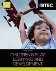 BTEC Level 2 Firsts in Children's Play, Learning and Development Student Book by Penny Tassoni (Paperback, 2013)
