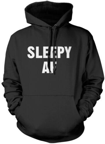 Sleepy AF-sieste paresseuse Unisexe Sweat à capuche