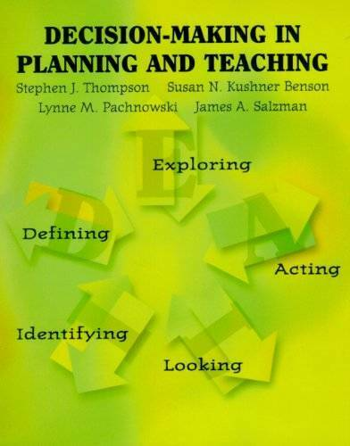 Decision Making in Planning and Teaching - Paperback - VERY GOOD