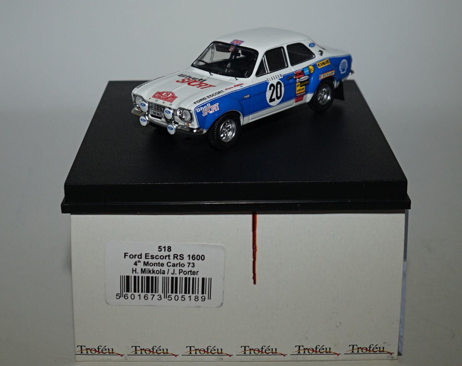 TROFEU 518 FORD ESCORT RS 160 4th Monte Carlo, 73 73 73 H. Mikkola J. Porter  20 en 1 43 3a43fd