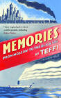 Memories - From Moscow to the Black Sea by Teffi (Hardback, 2016)