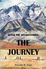 After The Devastations: The Journey by Priscilla H. Popp (Hardback, 2010)