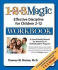 1-2-3 Magic Workbook: Effective Discipline for Children 2-12 by Tracy M. Lewis, Thomas W. Phelan (Paperback, 2010)