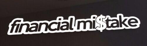 Financial Mistake Funny Jdm Sticker Decal Racing Bumper Window Drift Euro ill