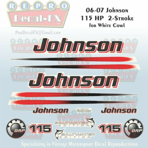 2006-07 Johnson 115HP White Cowl 2 Stroke Repro Decals Saltwater Ed 15Pc